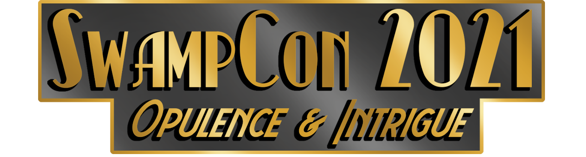 SwampCon: Opulence and Intrigue